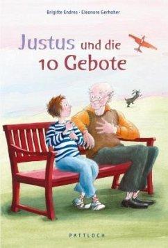 Justus und die 10 Gebote - Endres, Brigitte