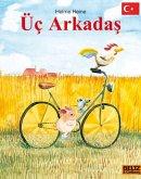 Üc Arcadas (Freunde - türkische Ausgabe)