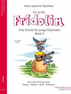 Der große Fridolin, für Gitarre - Teschner, Hans J.