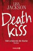 Deathkiss - Süß schmeckt die Rache / West Coast Bd.2