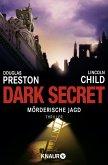 Dark Secret - Mörderische Jagd / Pendergast Bd.6
