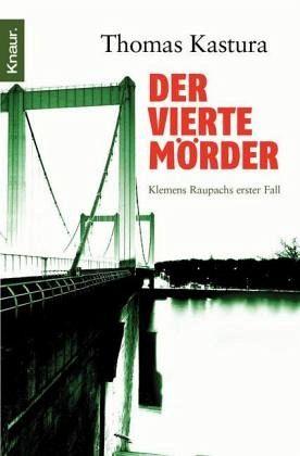 Der vierte Mörder / Klemens Raupach Bd.1
