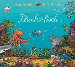 Flunkerfisch - Scheffler, Axel; Donaldson, Julia