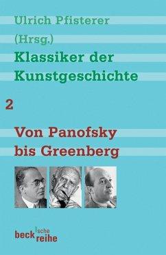 Klassiker der Kunstgeschichte 2 - Pfisterer, Ulrich (Hrsg.)