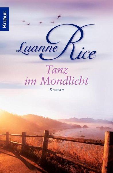 Tanz im Mondlicht - Rice, Luanne