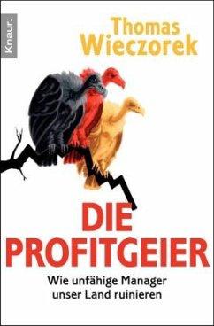 Die Profitgeier - Wieczorek, Thomas