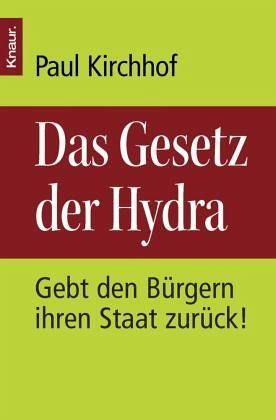 Das Gesetz der Hydra - Kirchhof, Paul