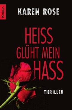 Heiß glüht mein Hass / Lady-Thriller Bd.6 - Rose, Karen