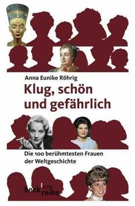 Klug, schön und gefährlich - Röhrig, Anna E.