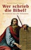 Wer schrieb die Bibel?