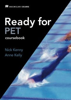 Ready for PET. Student's Book with - Kenny, Nick; Kelly, Anne