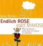 Endlich Rose statt Mimose. CD