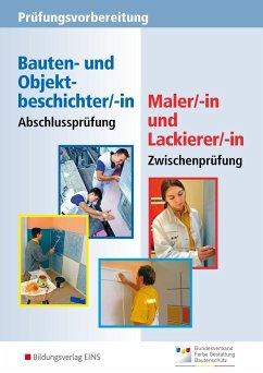 Prüfungsvorbereitung - Zwischenprüfung Maler/-innen und Lackierer/-innen. Aufgabenband - Dukat, Friedhelm; Richter, Konrad; Westhoff, Günter