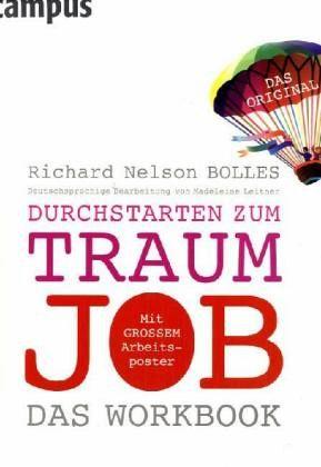 Durchstarten zum Traumjob, Das Workbook - Bolles, Richard N.