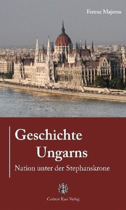 Geschichte Ungarns - Majoros, Ferenc