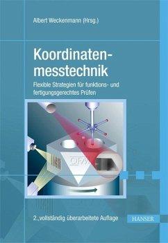 Koordinatenmesstechnik - Weckenmann, Albert; Gawande, Bernd