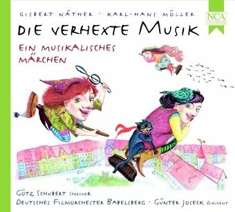 Die verhexte Musik, 1 Audio-CD - Näther, Gisbert; Möller, Karl-Hans