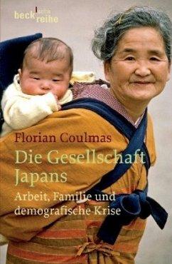 Die Gesellschaft Japans - Coulmas, Florian
