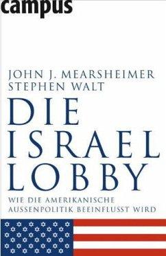 Die Israel-Lobby - Mearsheimer, John J.; Walt, Stephen M.