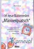 """14 neue Büttenreden """"Männerquatsch"""""""