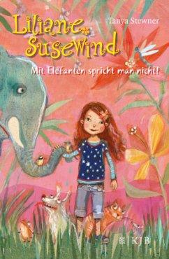 Mit Elefanten spricht man nicht! / Liliane Susewind Bd.1 - Stewner, Tanya
