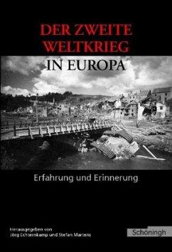 Der Zweite Weltkrieg in Europa - Echternkamp, Jörg / Martens, Stefan (Hgg.)
