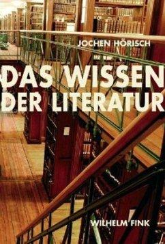 Das Wissen der Literatur