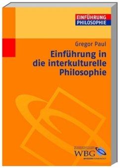 Einführung in die interkulturelle Philosophie