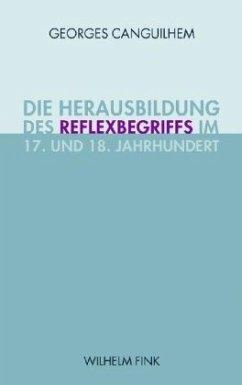 Die Herausbildung des Reflexbegriffs im 17. und...