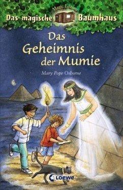 Das Geheimnis der Mumie / Das magische Baumhaus Bd.3 - Osborne, Mary Pope