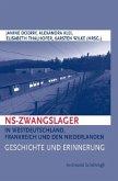 NS-Zwangslager in Westdeutschland, Frankreich und den Niederlanden