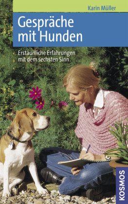 Gespräche mit Hunden - Müller, Karin