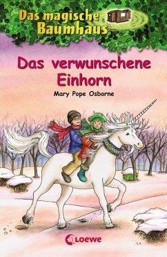 Das verwunschene Einhorn / Das magische Baumhaus Bd.34 - Osborne, Mary Pope