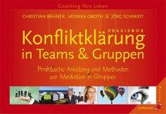 Praxisbox Konfliktklärung in Teams & Gruppen - Bähner, Christian; Oboth, Monika; Schmidt, Jörn