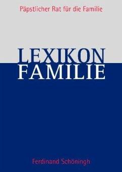 Lexikon Familie und Leben - Reis, Hans (Bearb.)