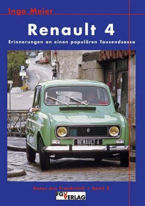renault 4 von ingo meier buch. Black Bedroom Furniture Sets. Home Design Ideas
