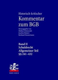Historisch-kritischer Kommentar zum BGB - Schmoeckel, Mathias / Rückert, Joachim / Zimmermann, Reinhard (Hgg.)
