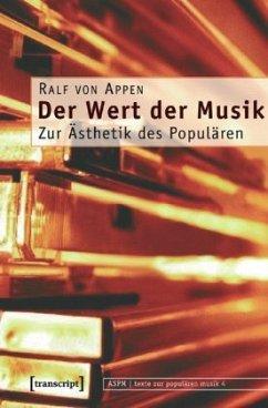 Der Wert der Musik - Appen, Ralf von