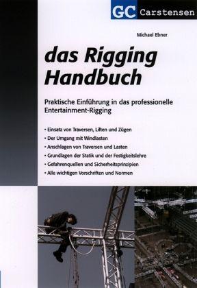 Das rigging handbuch von michael ebner fachbuch for Lasten statik