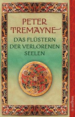 Das Flüstern der verlorenen Seelen - Tremayne, Peter