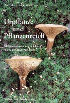 Urpflanze und Pflanzenreich - Kranich, Ernst-Michael