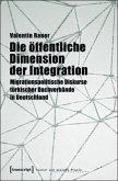 Die öffentliche Dimension der Integration