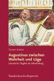 Augustinus zwischen Wahrheit und Lüge