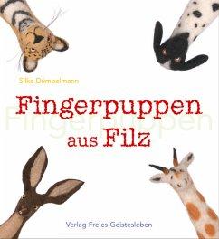 Fingerpuppen aus Filz - Dümpelmann, Silke