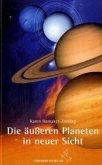 Die äußeren Planeten in neuer Sicht