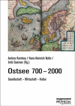 Ostsee 700-2000 - Komlosy, Andrea; Nolte, Hans-Heinrich; Adamczyk, Dariusz; Donecker, Stefan; Hell, Cornelius; North, Michael