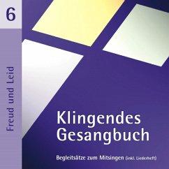 Klingendes Gesangbuch 6-Freud Und Leid - Dietrich,Bernd,Engelhardt.F.