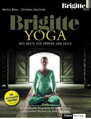 BRIGITTE Yoga - Behm, Martina; Jaschiniok, Christiane