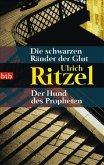 Die schwarzen Ränder der Glut & Der Hund des Propheten / Kommissar Berndorf Bd.3-4