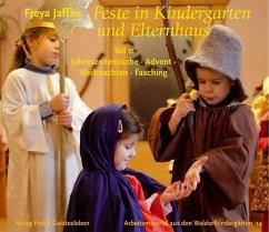Feste in Kindergarten und Elternhaus 1 - Jaffke, Freya